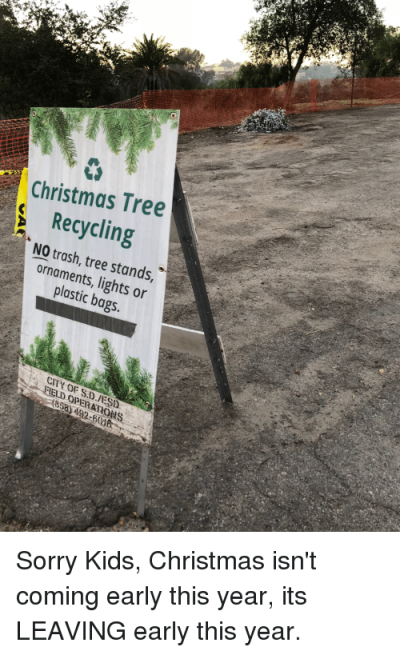 Christmas Tree Recycling NO Trash Tree Stands Ornaments Lights or ...