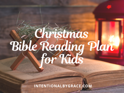 Free Christmas Bible Reading Plan for Kids   Intentional By Grace