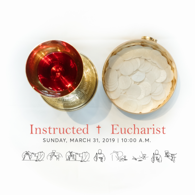 The Fourth Sunday in Lent [Instructed Eucharist] — Christ the King ...
