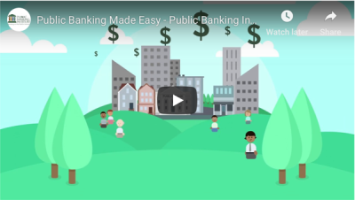 New improved video: Public Banking Made Easy – Public Banking ...