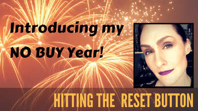 Hitting the Reset Button — Introducing My No Buy Year — Free to Pursue