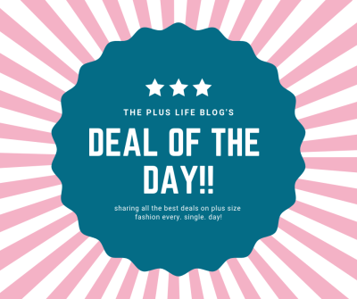 Introducing: Plus Size Deals of the Day! - The Plus Life