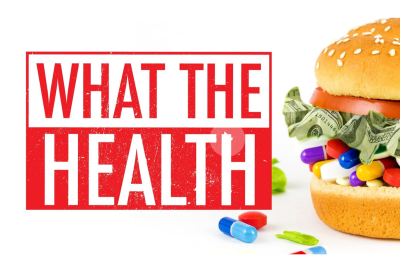 Debunking What the Health, the buzzy new documentary that wants ...