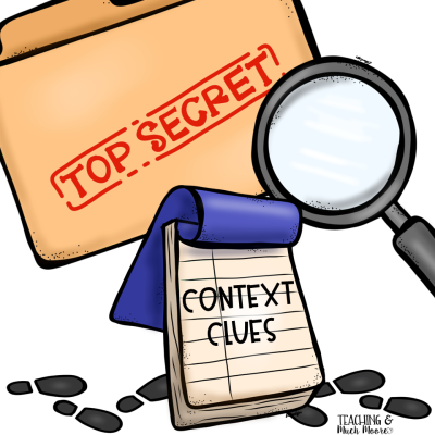Teaching Context Clues | Teaching and Much Moore