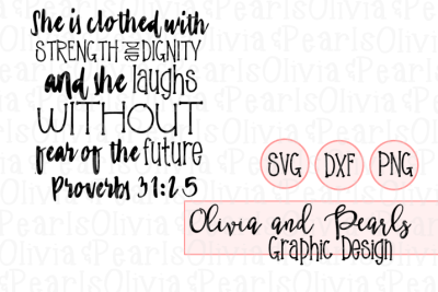 Proverbs 31 Designs, She is Clothed in Dignity, Christian Designs ...