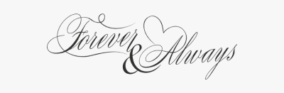 Forever And Always Word Art Png File - Forever And Always Png ...