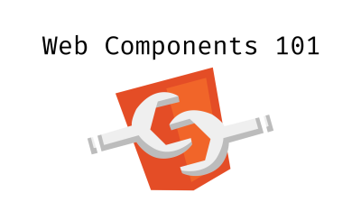 Web Components 101: Hello World - JonathanMH