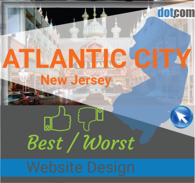 Atlantic City NJ Website Design, The top BEST and WORST websites ...