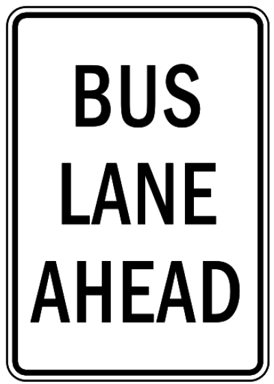 bus lane ahead - /travel/US_Road_Signs/regulation/reg_3 ...