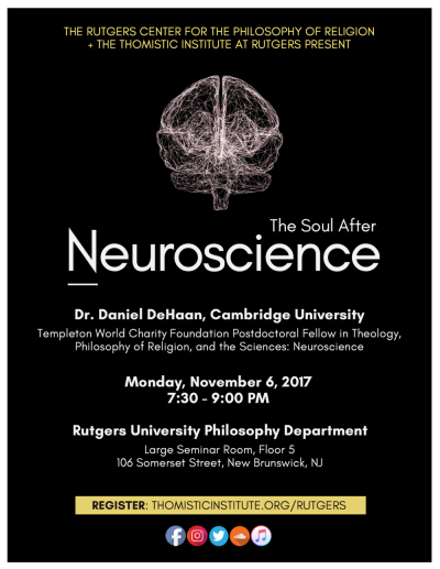 7:30 pm The Soul After Neuroscience — The Thomistic Institute