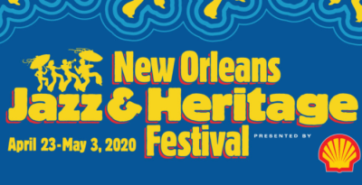 The New Orleans Jazz & Heritage Festival Has Been Rescheduled Due ...