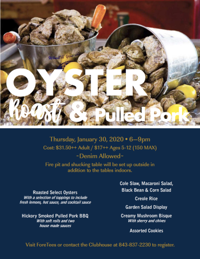 Thursday, January 30th: Oyster Roast / 6pm — Moss Creek