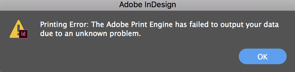 Solved: HELP Urgent... Printing Error: From InDesign - Adobe ...
