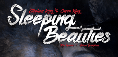 Stephen King & Owen King's 'Sleeping Beauties' is coming to IDW ...