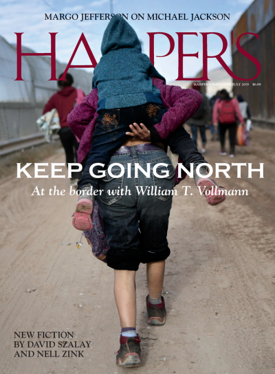 July 2019 Issue | Harper's Magazine