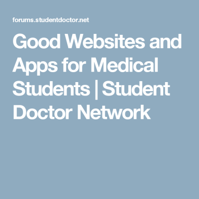 Compilation - Good Websites and Apps for Medical Students (With ...