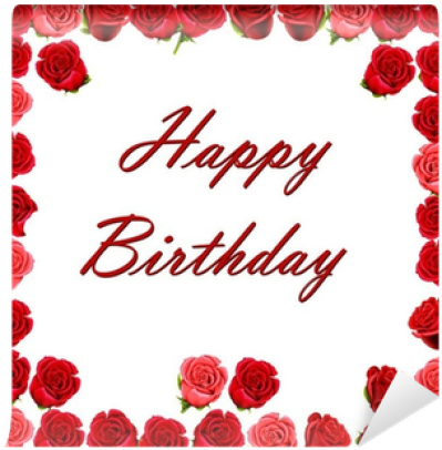 Download Happy Birthday With A Border Of Red Roses Wall Mural ...