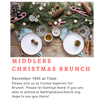 Middler's Christmas Brunch — Saint Stephen's Episcopal Church